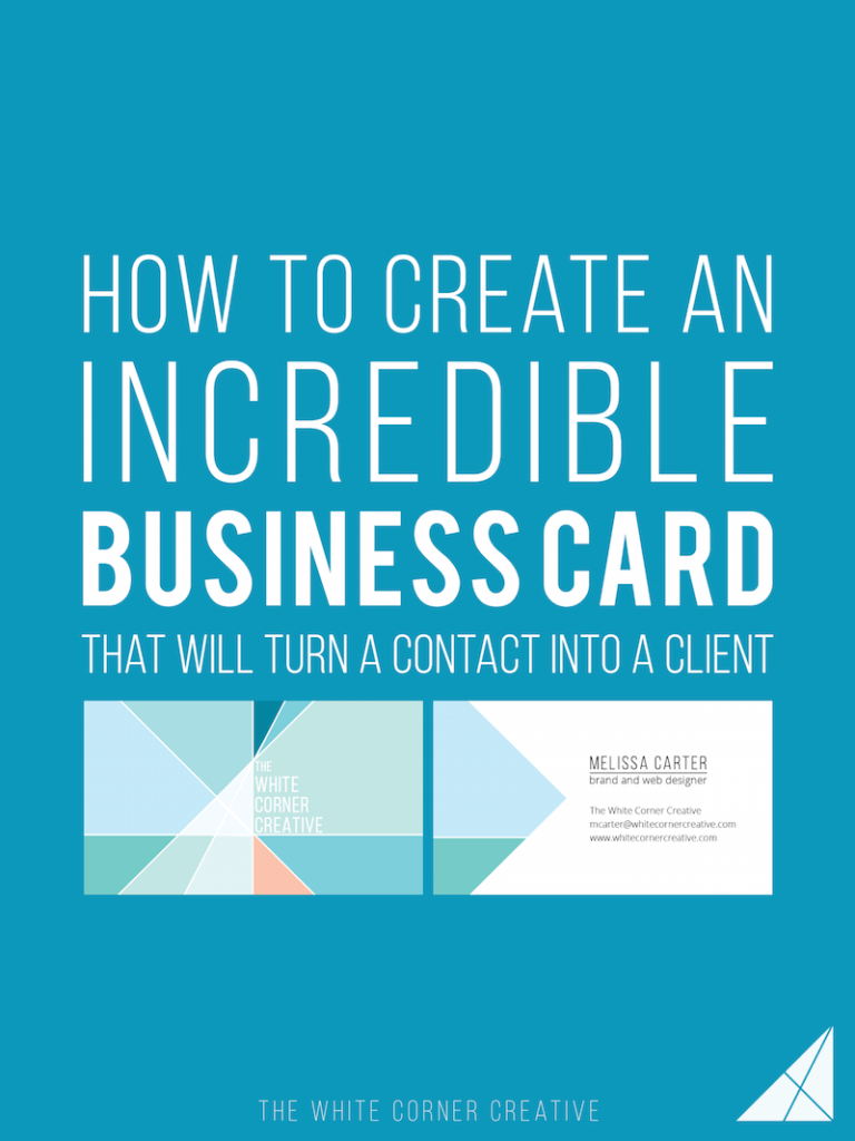 How to Create an Amazing Business Card & Turn a Contact into a Client – Melissa Carter Design